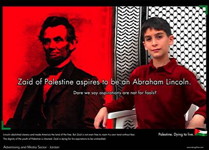 Zaid of Palestine aspires to be an Abraham Lincoln.