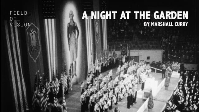 "Video: A Shocking Nazi Rally at Madison Square Garden in 1939 – ""A Night at the Garden"""